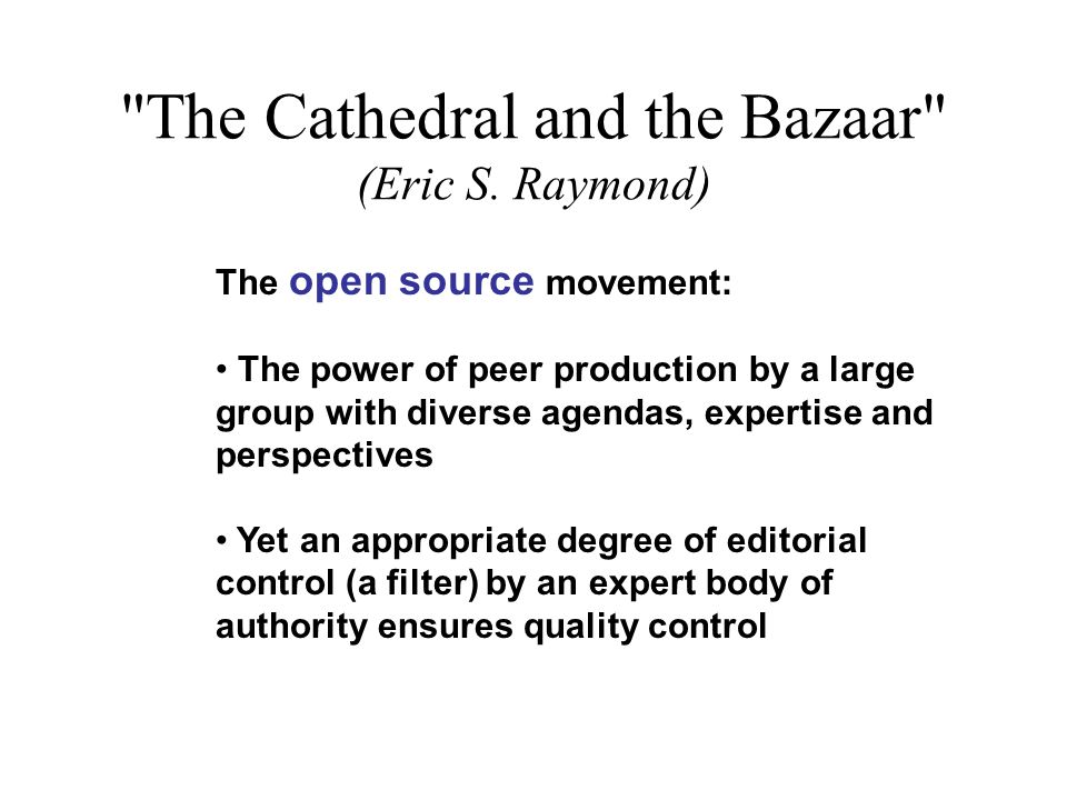 The Cathedral and the Bazaar (Eric S.