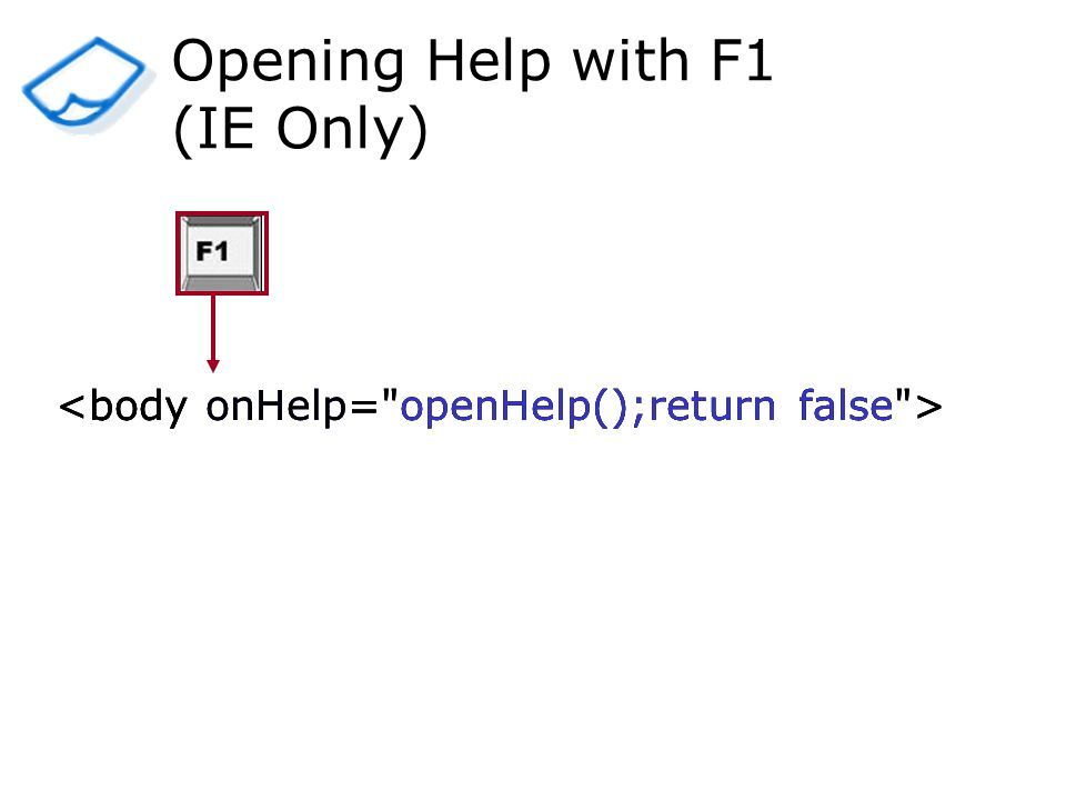 Opening Help with F1 (IE Only)