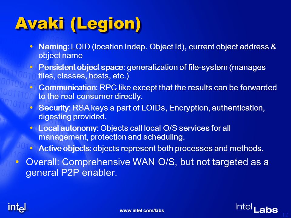 www.intel.com/labs 12 Avaki (Legion) Naming: LOID (location Indep.