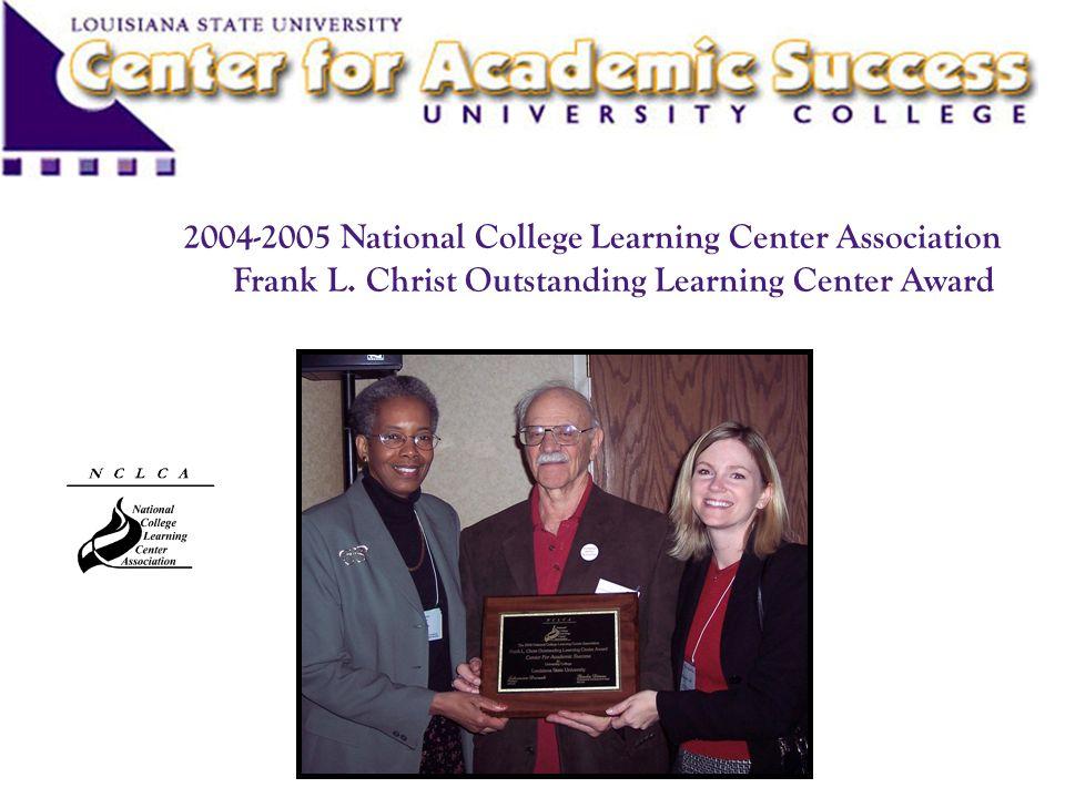 2004-2005 National College Learning Center Association Frank L. Christ Outstanding Learning Center Award