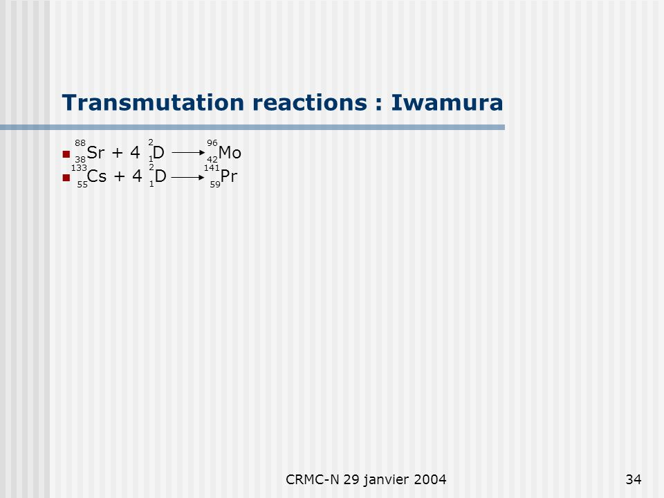 CRMC-N 29 janvier 200433 Anomalous Mo : Iwamura