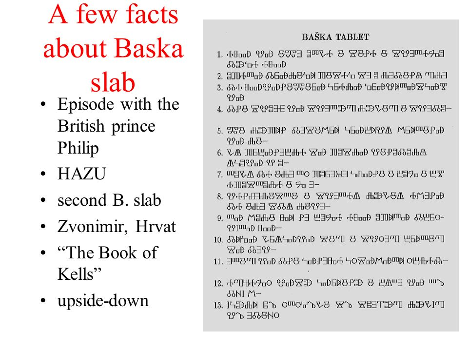 A few facts about Baska slab Episode with the British prince Philip HAZU second B.