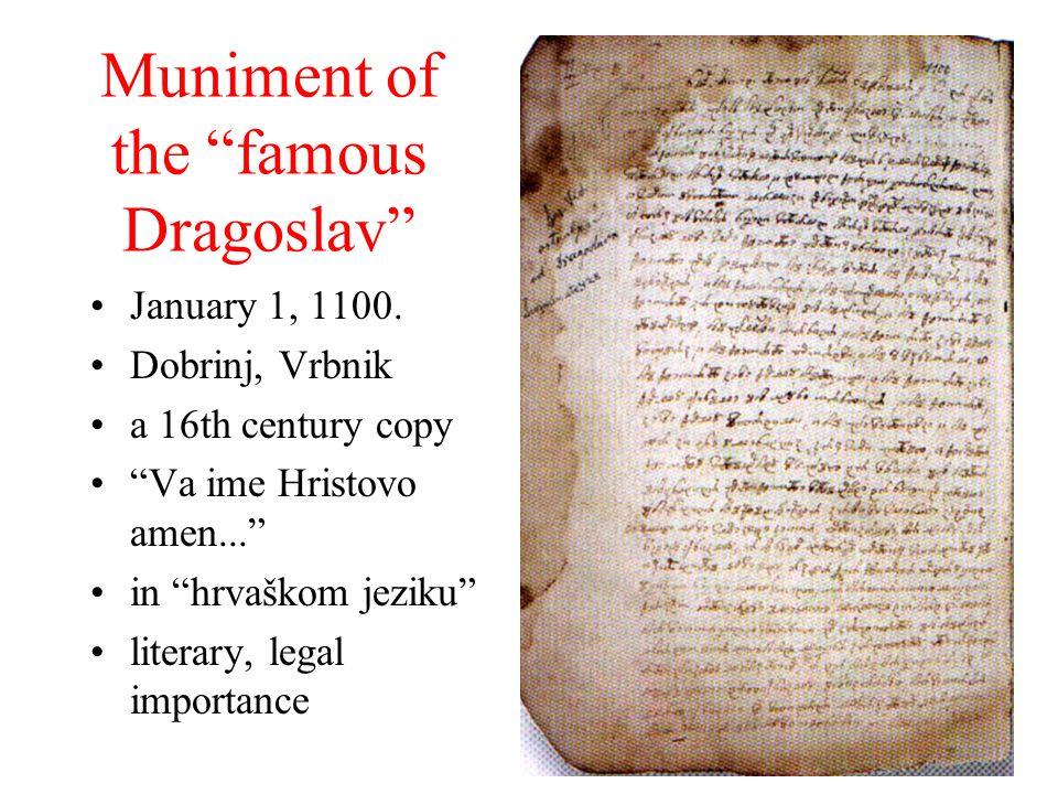 Muniment of the famous Dragoslav January 1, 1100. Dobrinj, Vrbnik a 16th century copy Va ime Hristovo amen... in hrvaškom jeziku literary, legal impor