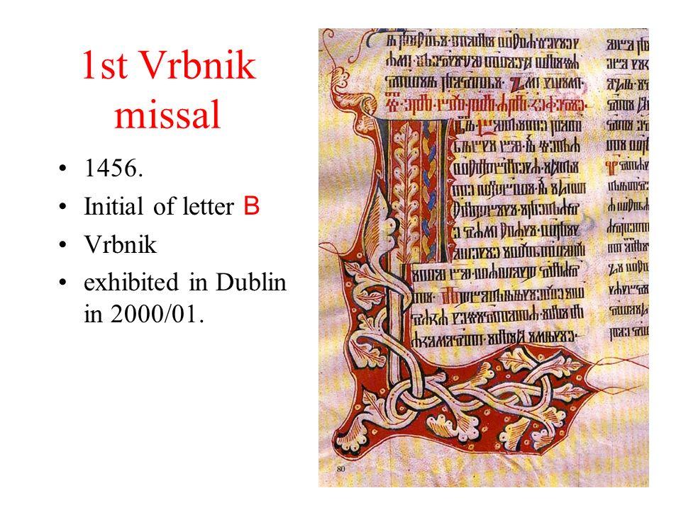 1st Vrbnik missal 1456. Initial of letter B Vrbnik exhibited in Dublin in 2000/01.