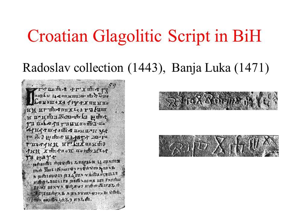 Croatian Glagolitic Script in BiH Radoslav collection (1443), Banja Luka (1471)