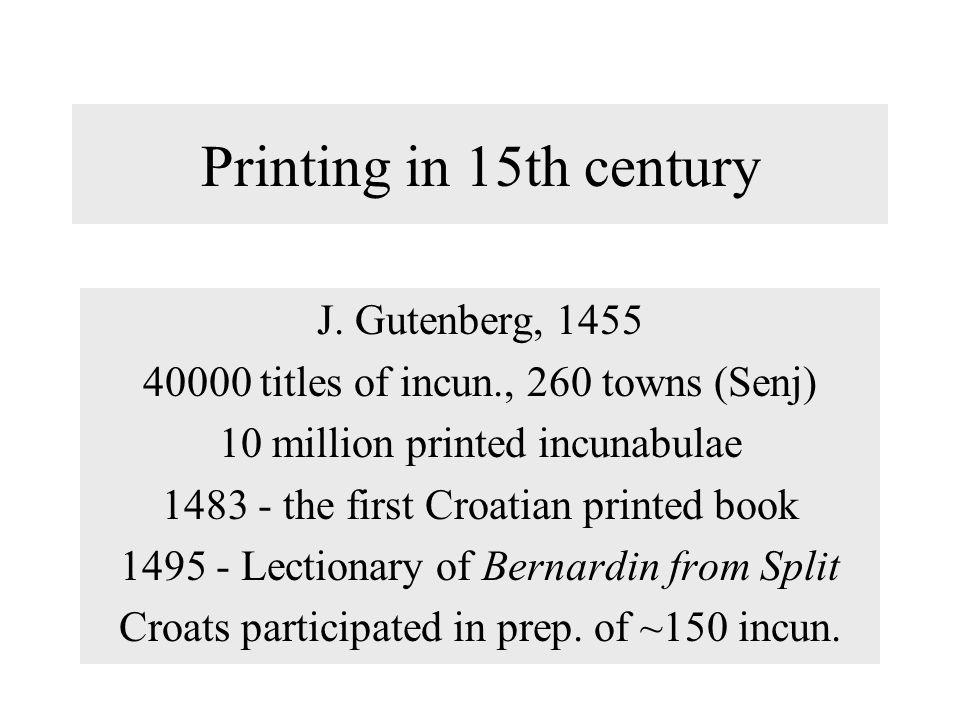Printing in 15th century J.