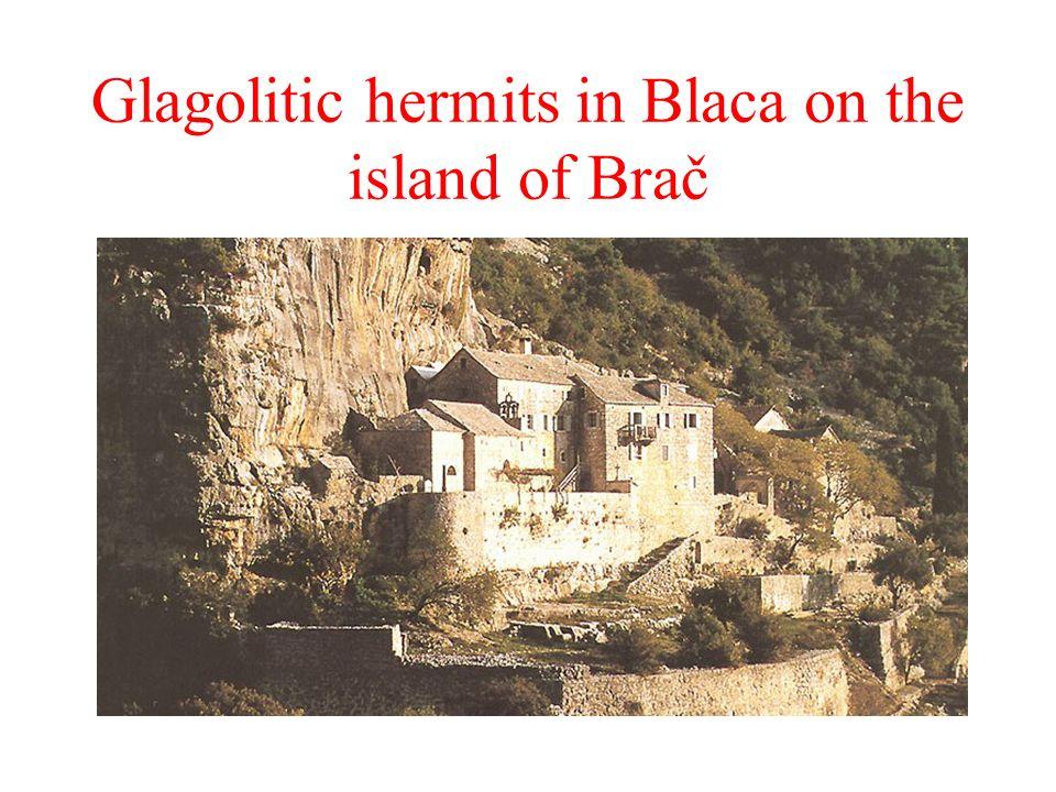 Glagolitic hermits in Blaca on the island of Brač 15. st. dokumen ti