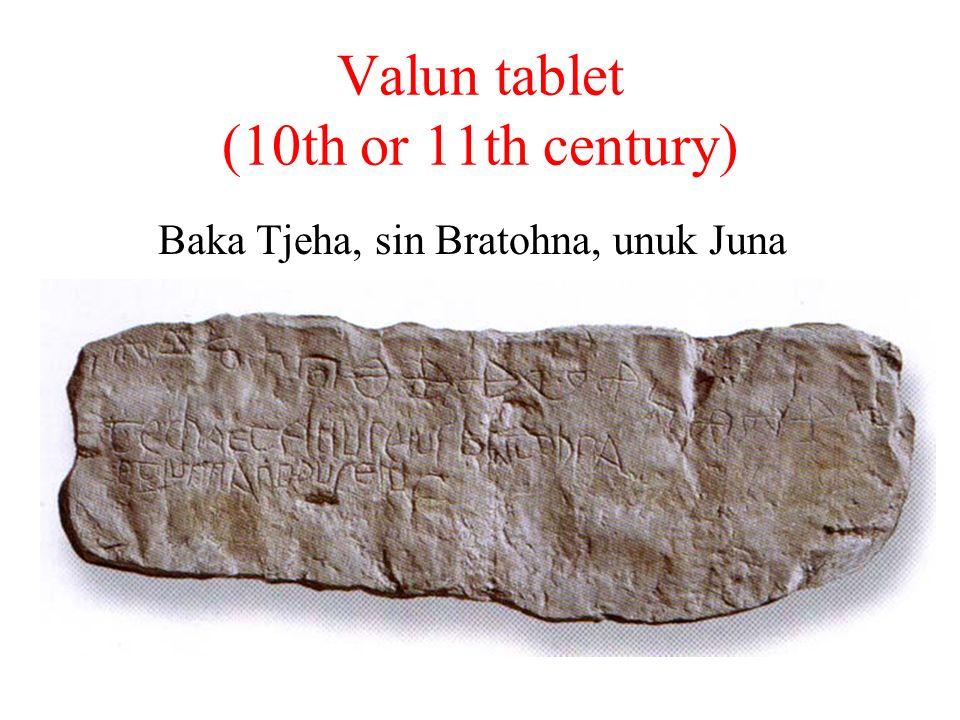 Valun tablet (10th or 11th century) Baka Tjeha, sin Bratohna, unuk Juna