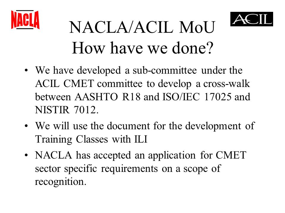 NACLA/ACIL MoU How have we done.