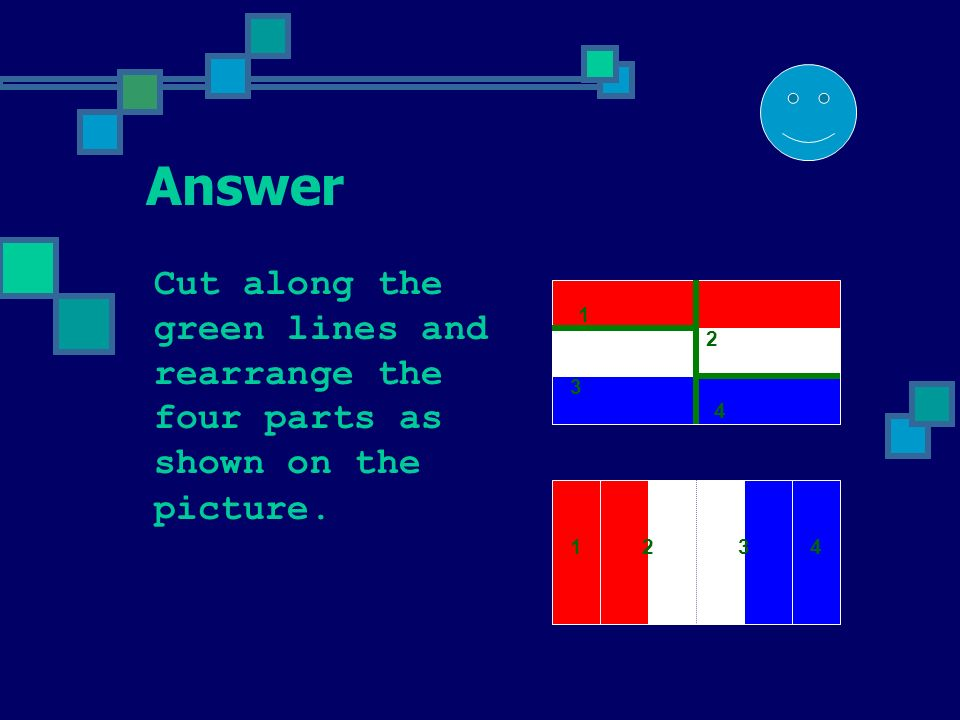 Problem 9 There are two flags on the picture. The width of each flag is twice as big as its height.