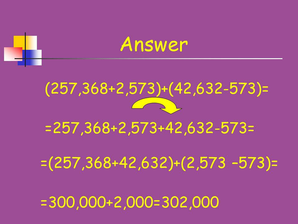Problem 1 (257,368+2573)+(42632-573)