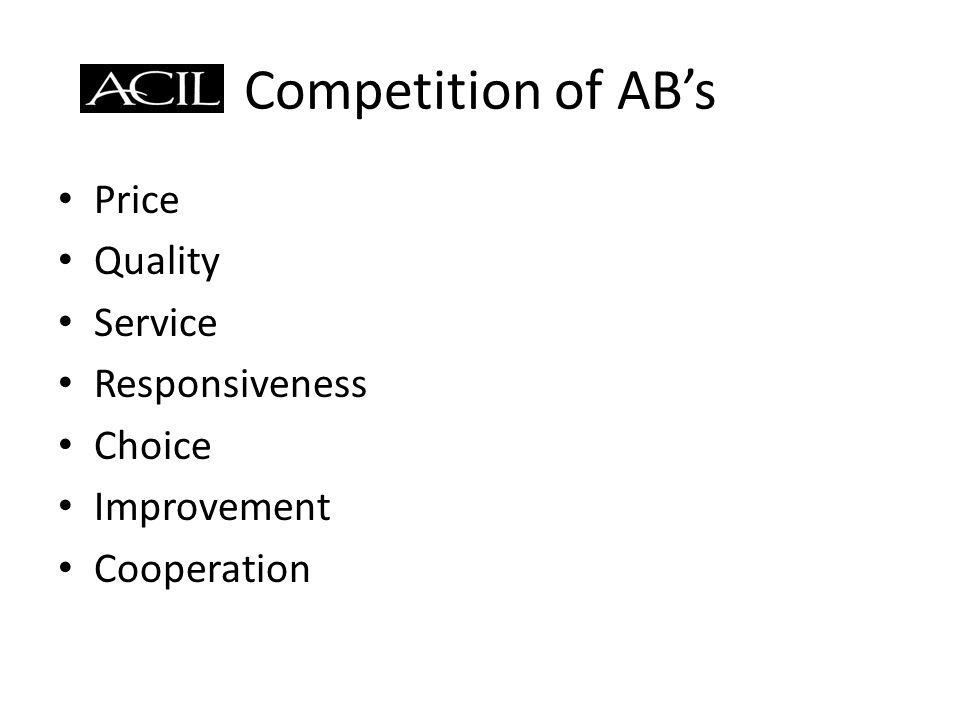 Competition of ABs Price Quality Service Responsiveness Choice Improvement Cooperation