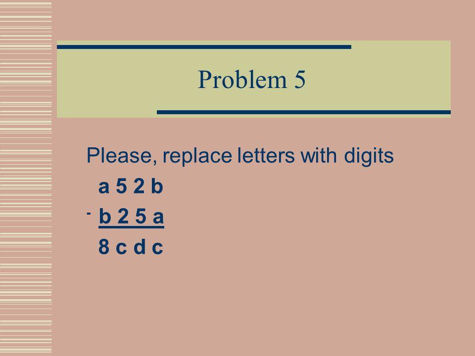 Answer 5 2 4 0 + 5 2 1 0 1 0 4 5 0