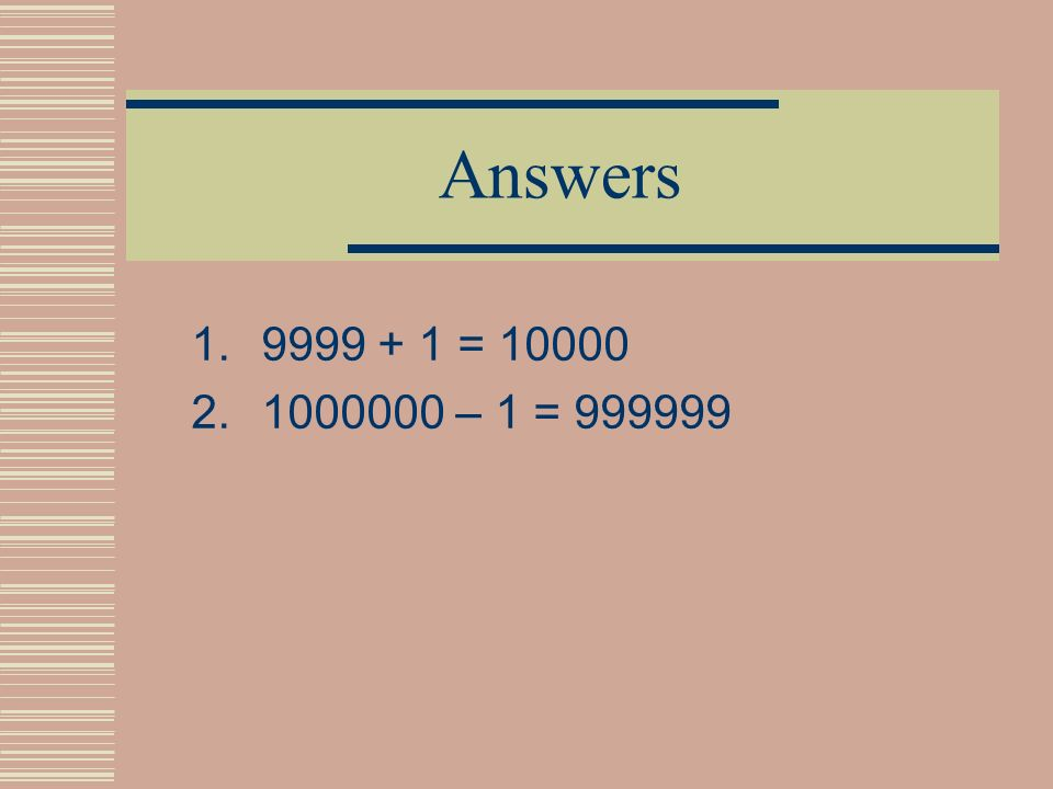 Problem 6 How can you replace # and & symbols? 1.#### + 1 = 1&&&& 2.1&&&&&& - 1 = ######