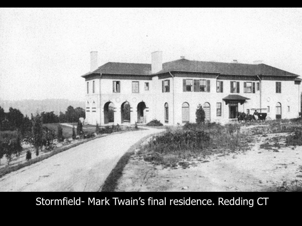 Stormfield- Mark Twains final residence. Redding CT