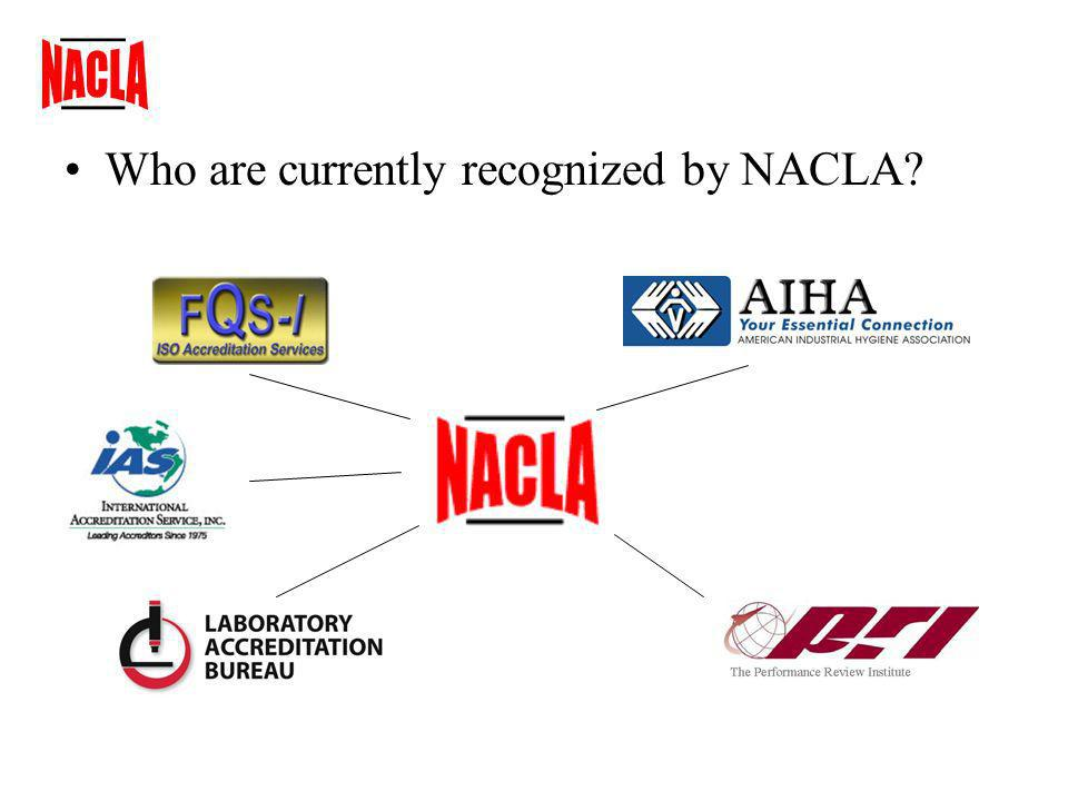 –The accreditation bodies currently recognized by NACLA have contributed and continue to contribute to NACLA.