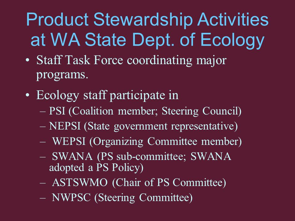 Product Stewardship Activities at WA State Dept.