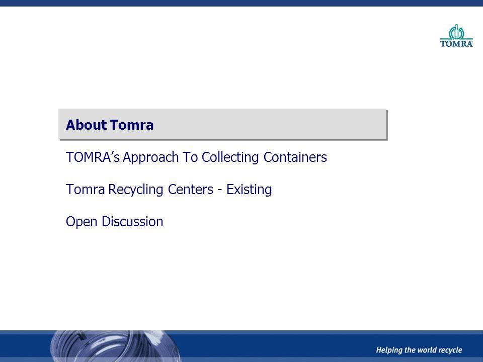 The Tomra Recycling Center (TRC)