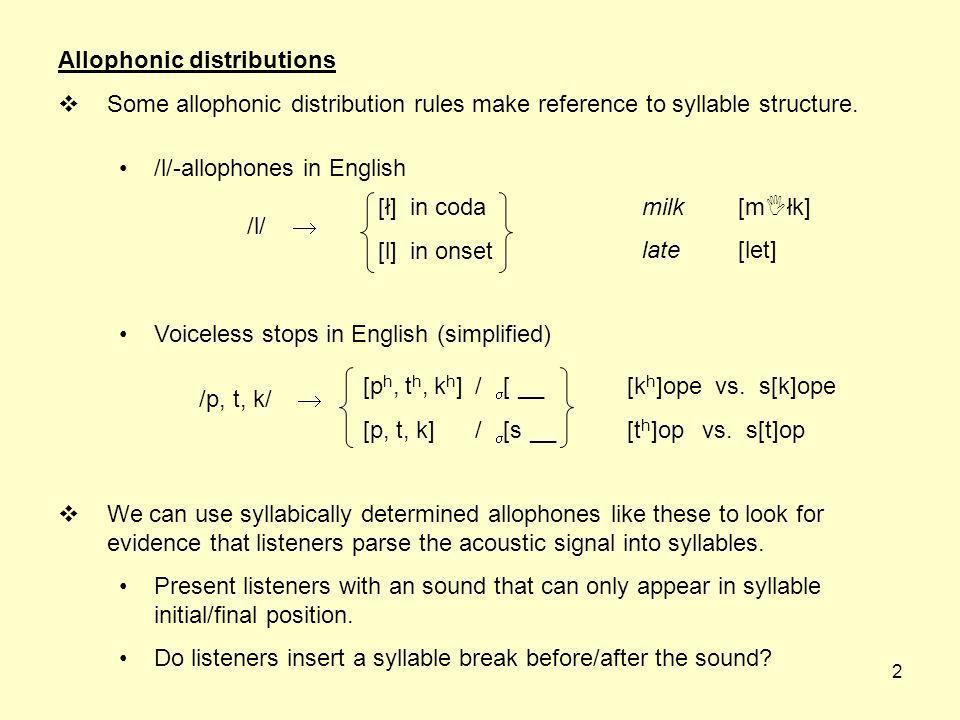 1 Hidden structure Speech is just a continuous, sequential stream of noise. The acoustic signal does not contain syllables, feet, moras, etc. But so m