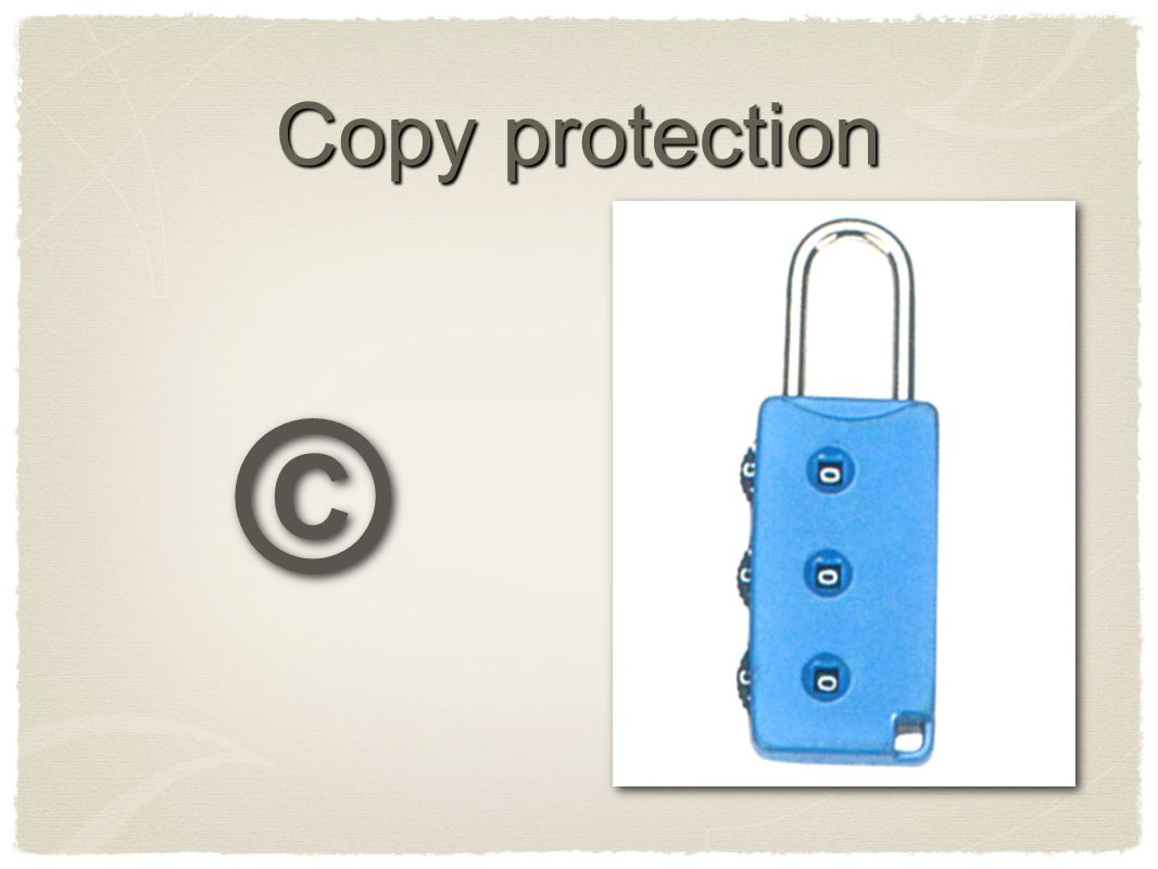 Copy protection © ©