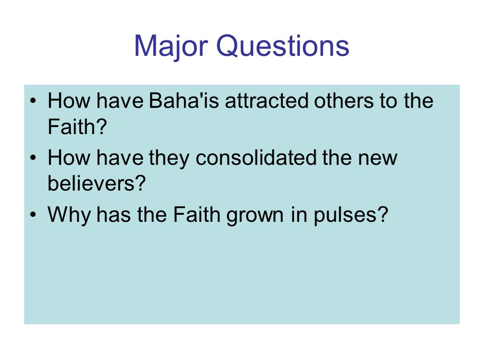Major Points The Baha i Faith has been present in the United States for 114 years (1894-2008).