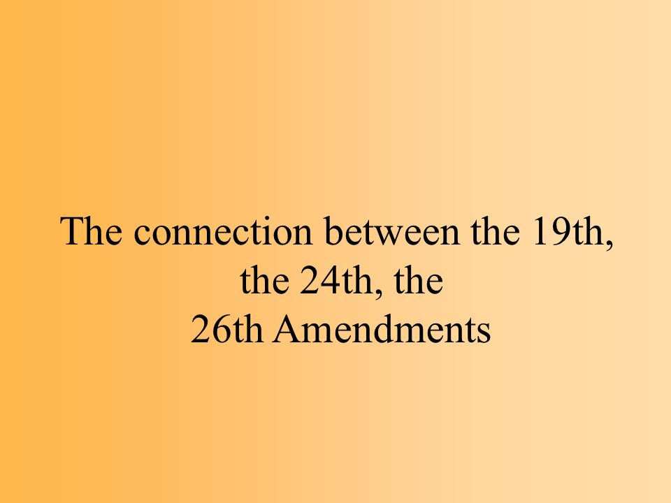 What are the 13th, 14th, and the 15th Amendments?