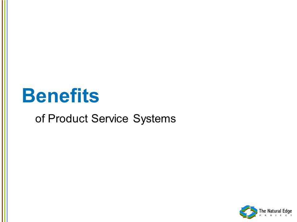 Benefits of Product Service Systems