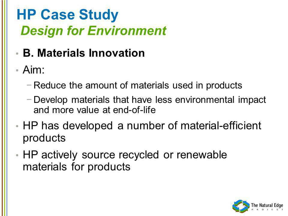 HP Case Study Design for Environment B.