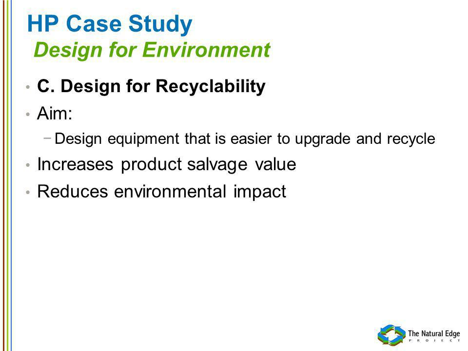 HP Case Study Design for Environment C.
