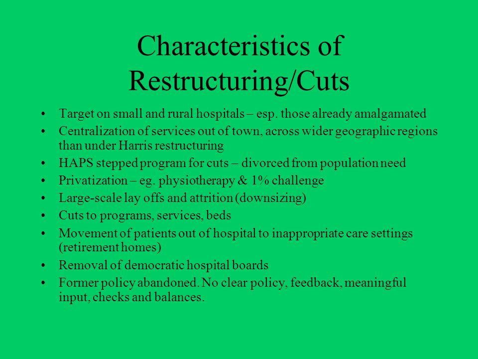 Characteristics of Restructuring/Cuts Target on small and rural hospitals – esp.