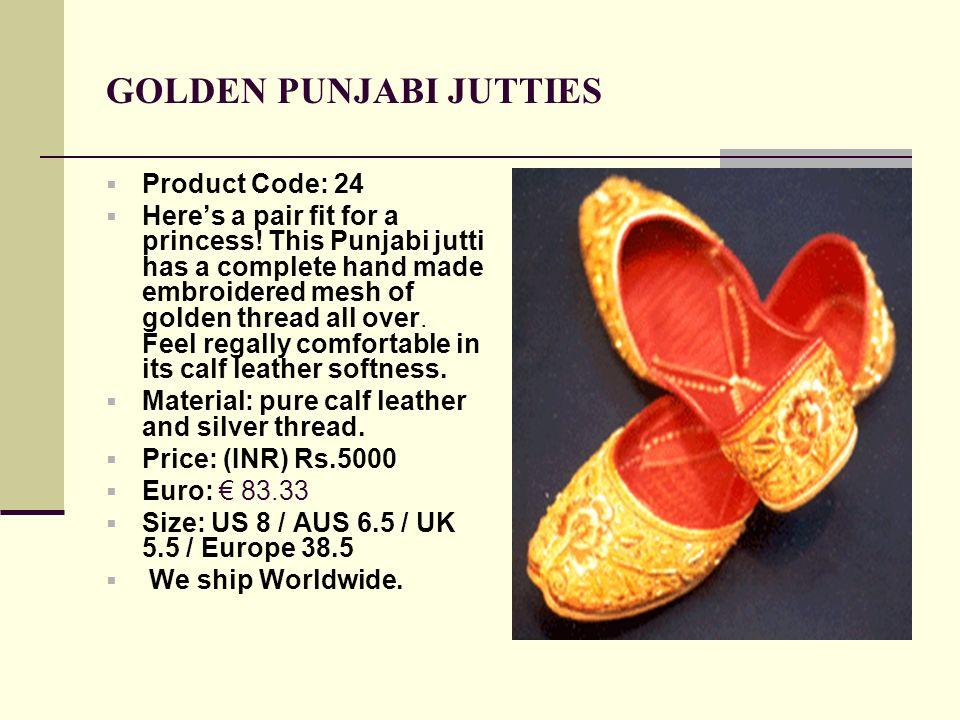 GOLDEN PUNJABI JUTTIES Product Code: 24 Heres a pair fit for a princess.