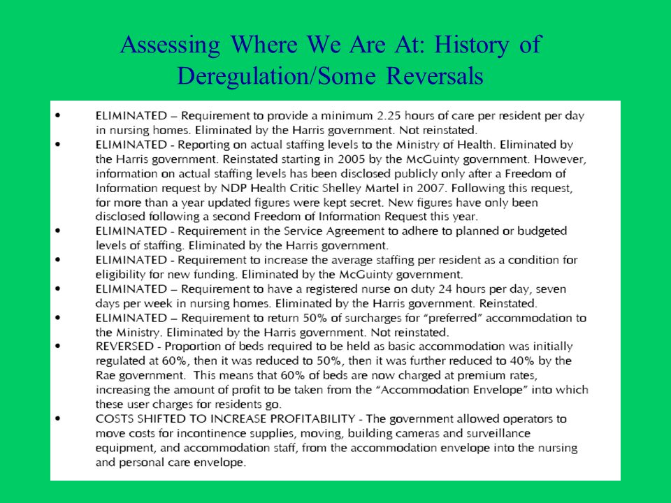 Assessing Where We Are At: History of Deregulation/Some Reversals