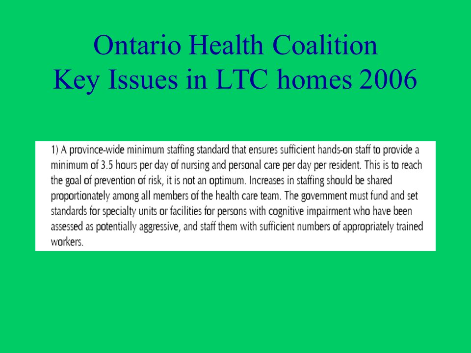 Ontario Health Coalition Key Issues in LTC homes 2006
