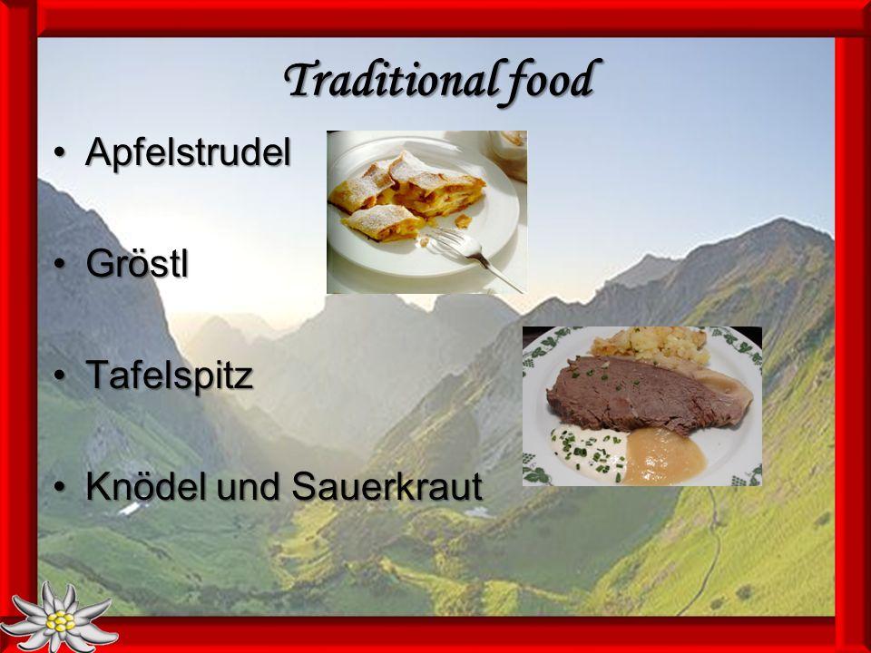 Traditional food ApfelstrudelApfelstrudel GröstlGröstl TafelspitzTafelspitz Knödel und SauerkrautKnödel und Sauerkraut