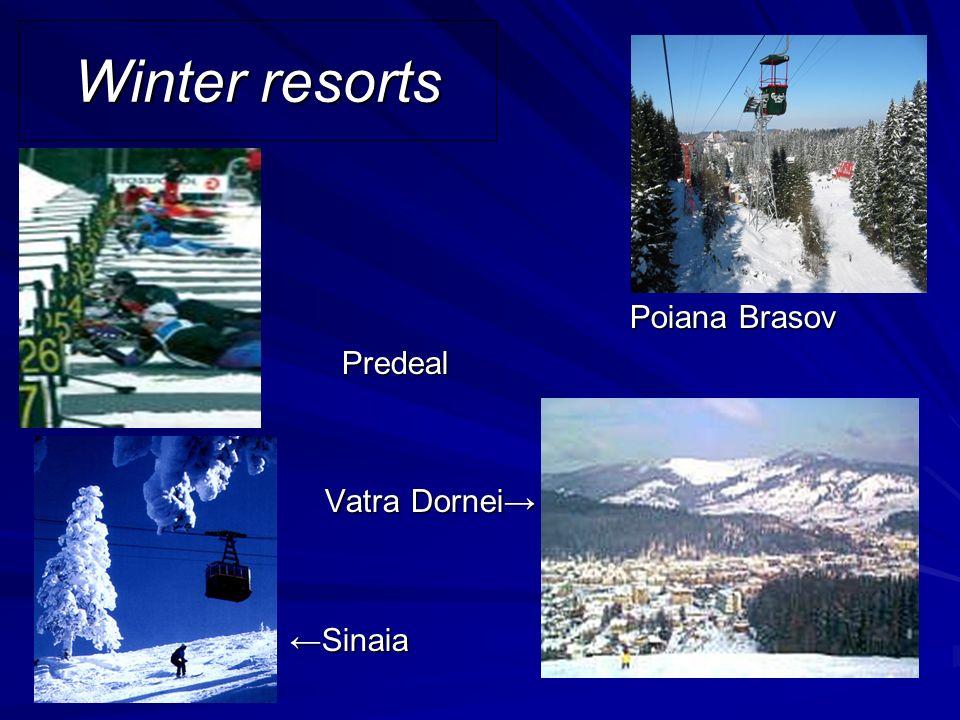 Winter resorts Poiana Brasov Predeal Vatra Dornei Vatra Dornei Sinaia Sinaia