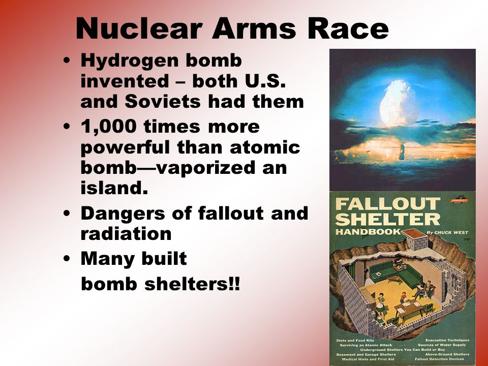 The Arms Race: A Missile Gap? }The Soviet Union exploded its first A-bomb in 1949. }Now there were two nuclear superpowers!