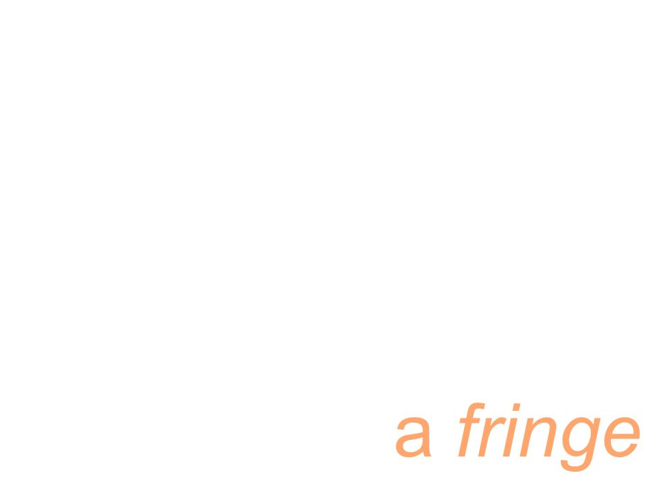 a fringe