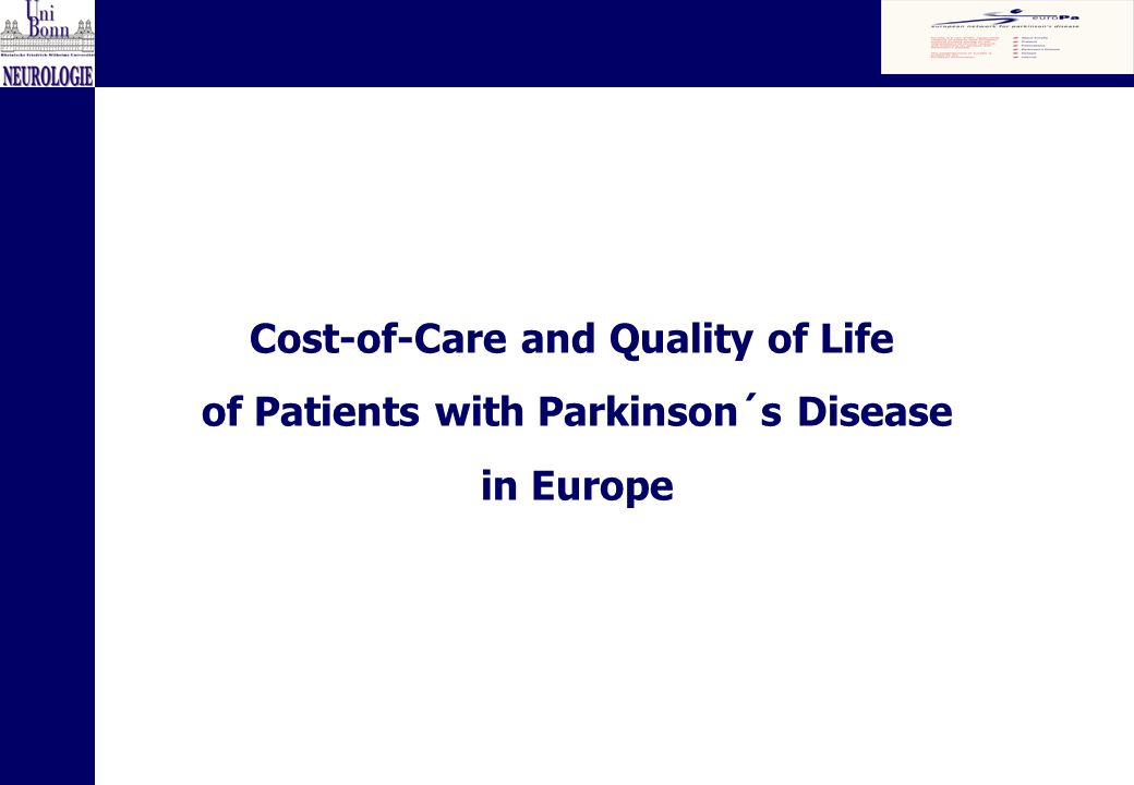 Cost-of-Care and Quality of Life of Patients with Parkinson´s Disease in Europe