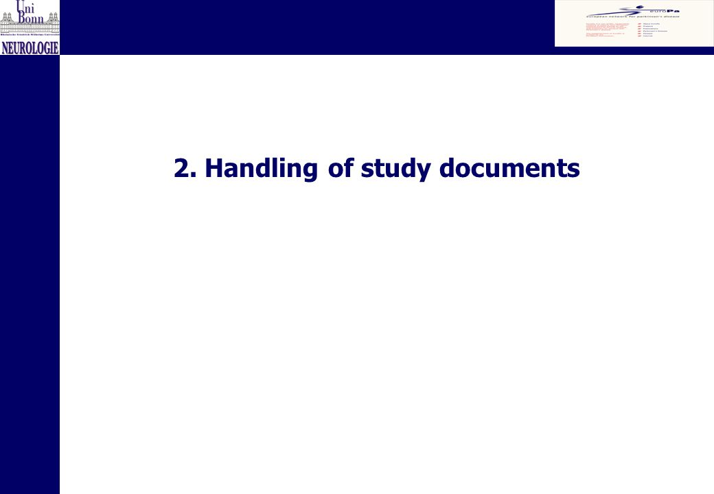 2. Handling of study documents