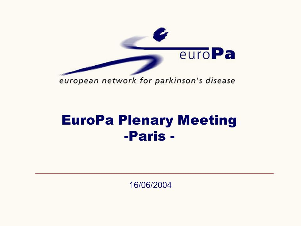 16/06/2004 EuroPa Plenary Meeting -Paris -