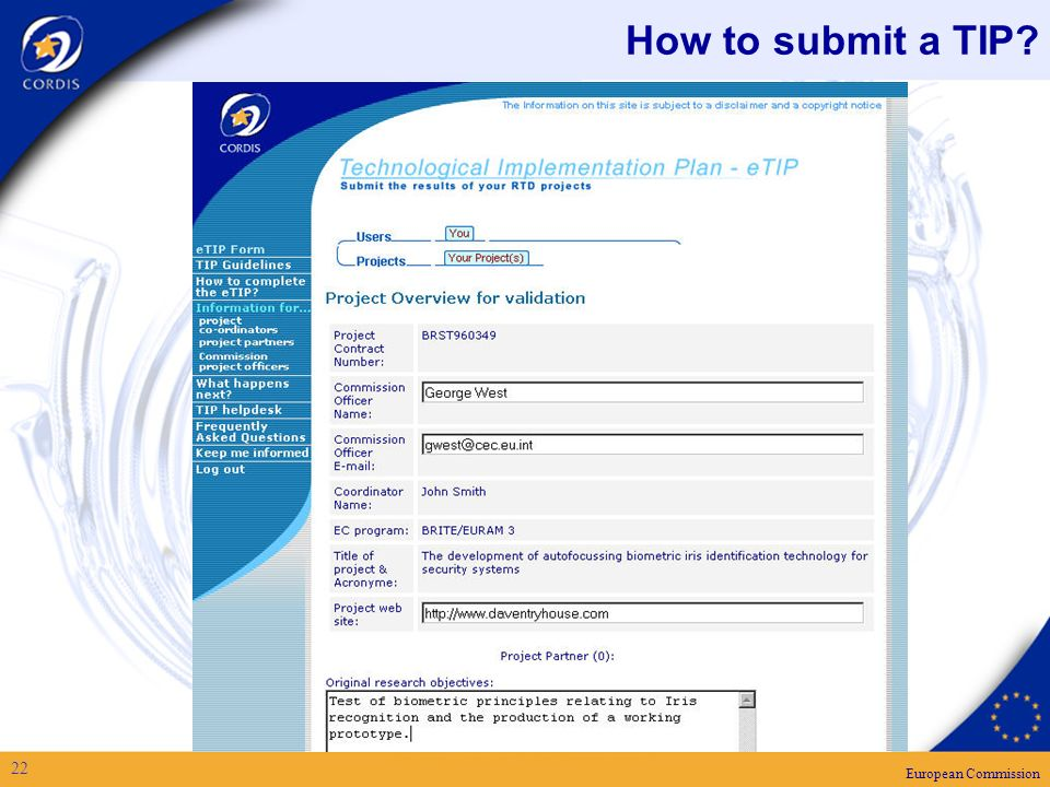 European Commission 22 How to submit a TIP