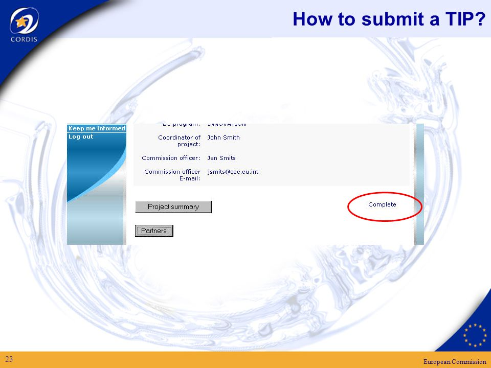 European Commission 23 How to submit a TIP