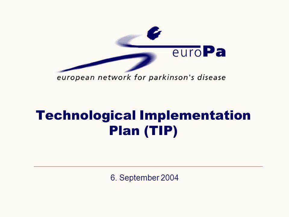 6. September 2004 Technological Implementation Plan (TIP)