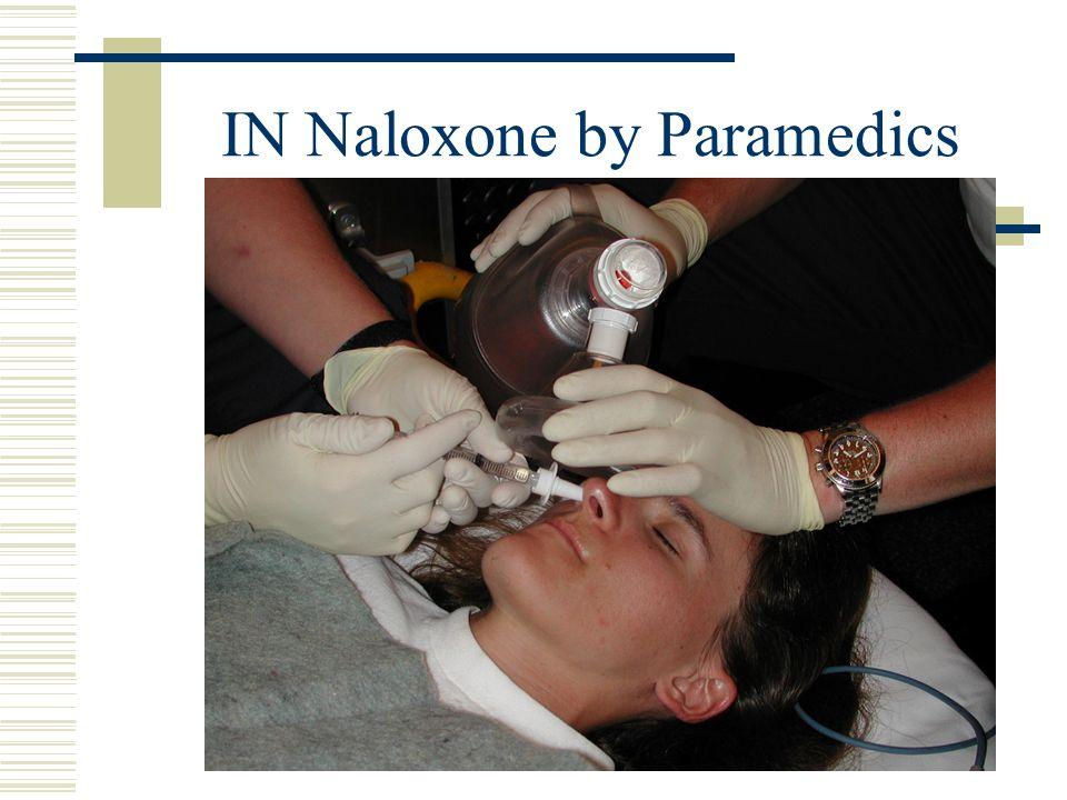 IN Naloxone by Paramedics