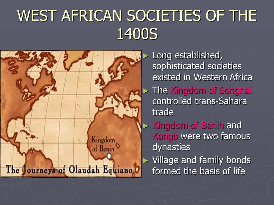 NATIVE AMERICAS IN 1400S Native American societies in North America were as varied as the geography Native American societies in North America were as