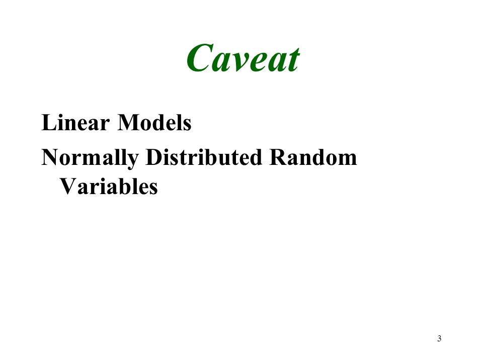 3 Caveat Linear Models Normally Distributed Random Variables