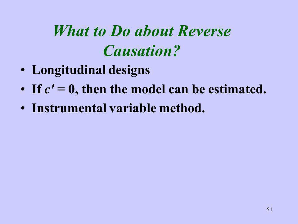 51 What to Do about Reverse Causation.