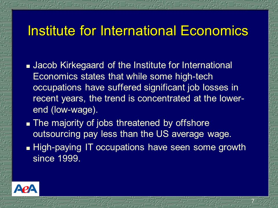7 Institute for International Economics n Jacob Kirkegaard of the Institute for International Economics states that while some high-tech occupations have suffered significant job losses in recent years, the trend is concentrated at the lower- end (low-wage).