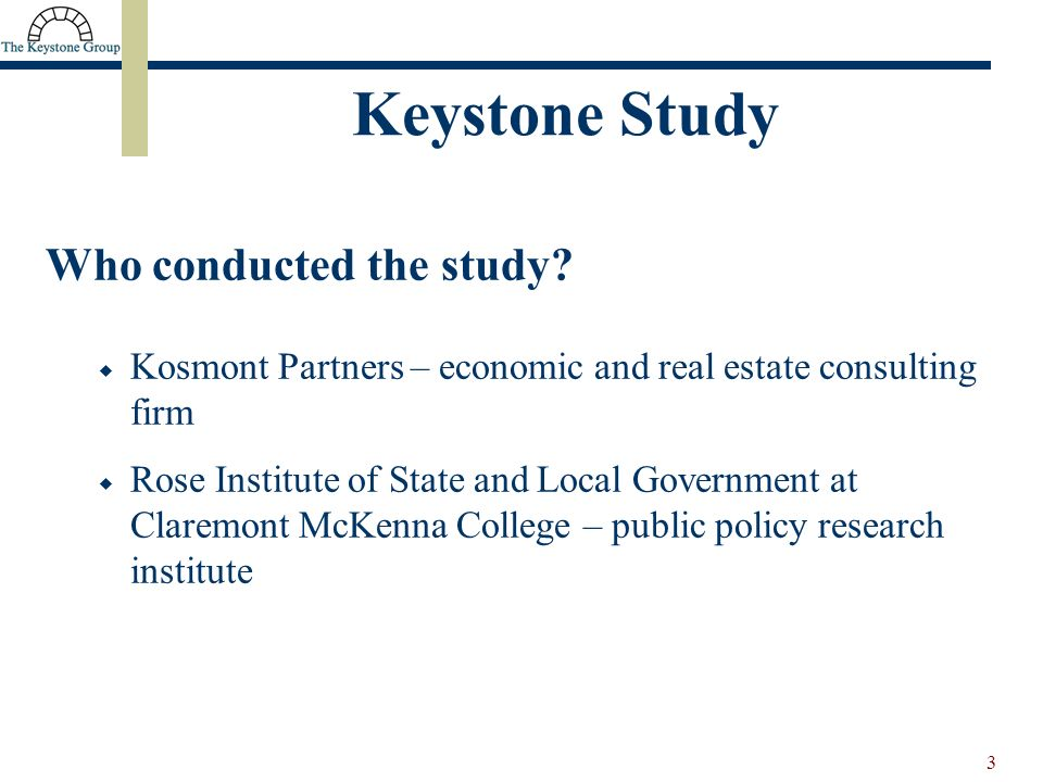 3 Keystone Study Who conducted the study.