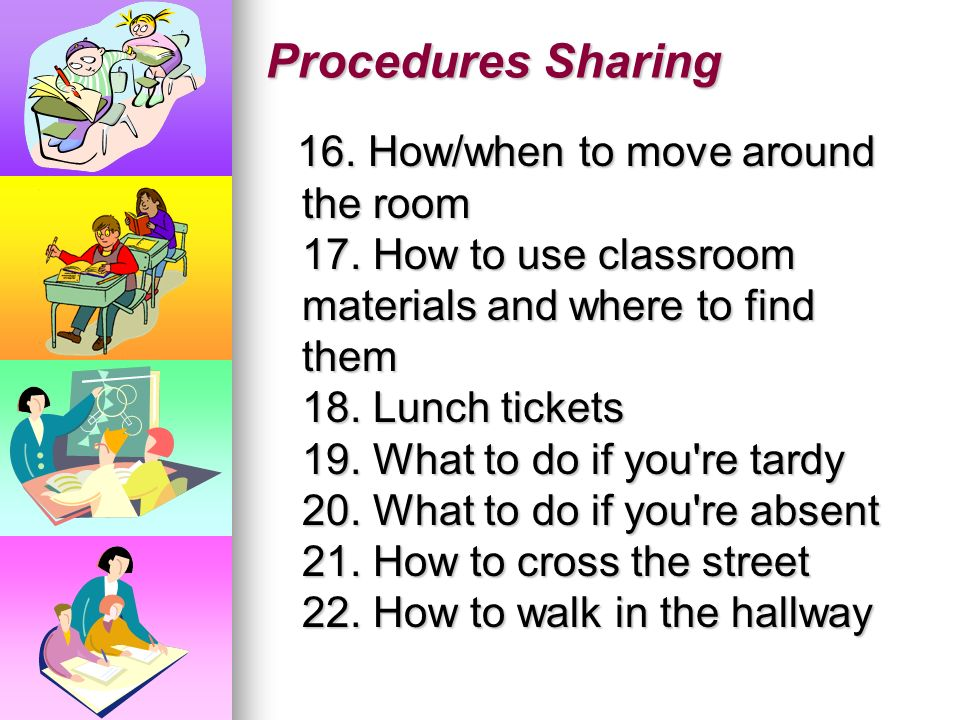 Procedures Sharing 11. How a paper is to be done (heading, ink, rough edges, etc.) 12. How papers will be collected/where to put the paper when they a